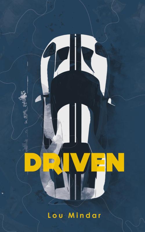 Driven: A Novel